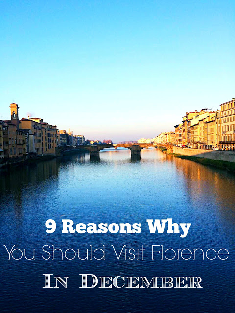 9 reasons why you should visit florence in december