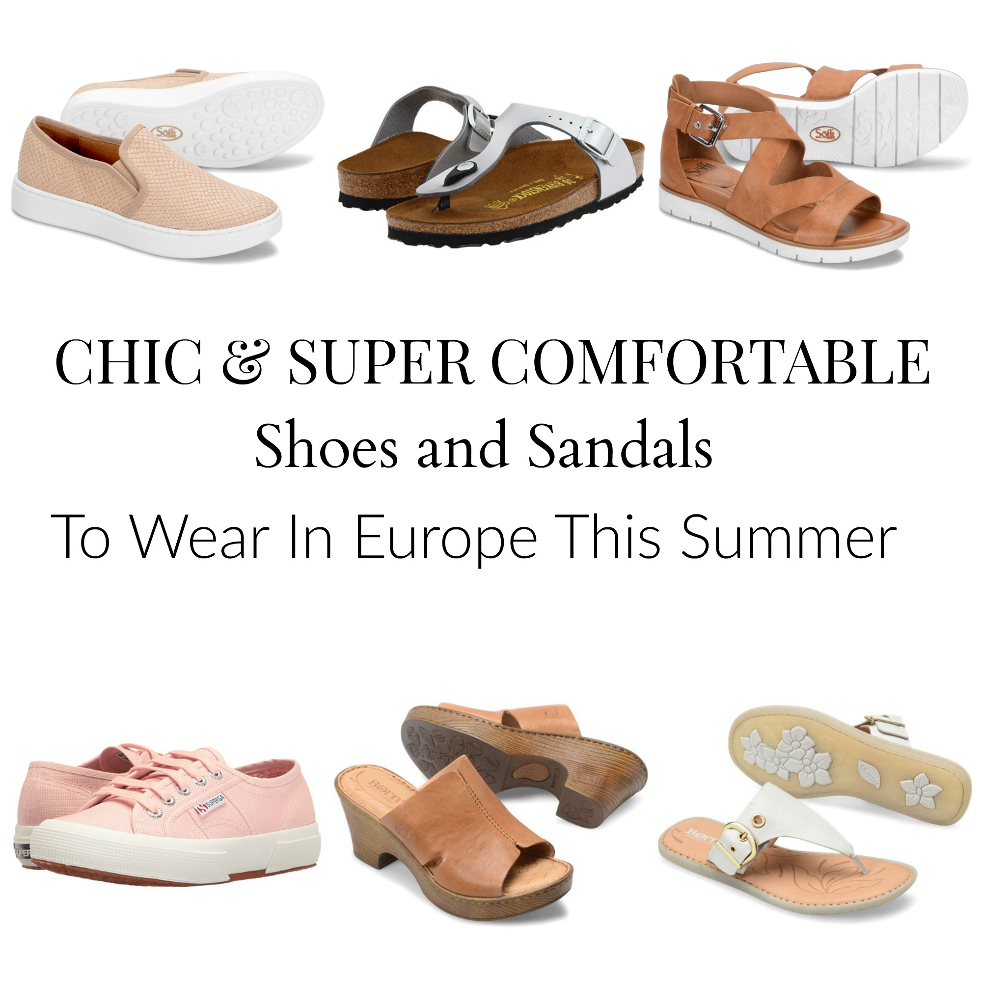Best Shoes For Walking Around Europe In Summer