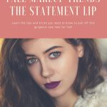 Fall Makeup Trends ~ The Statement Lip